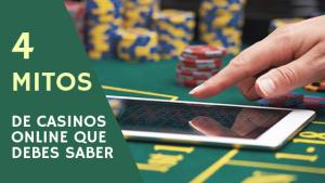 4 mitos de casinos online